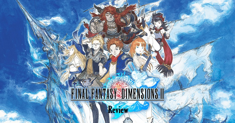 final fantasy dimensions ii review
