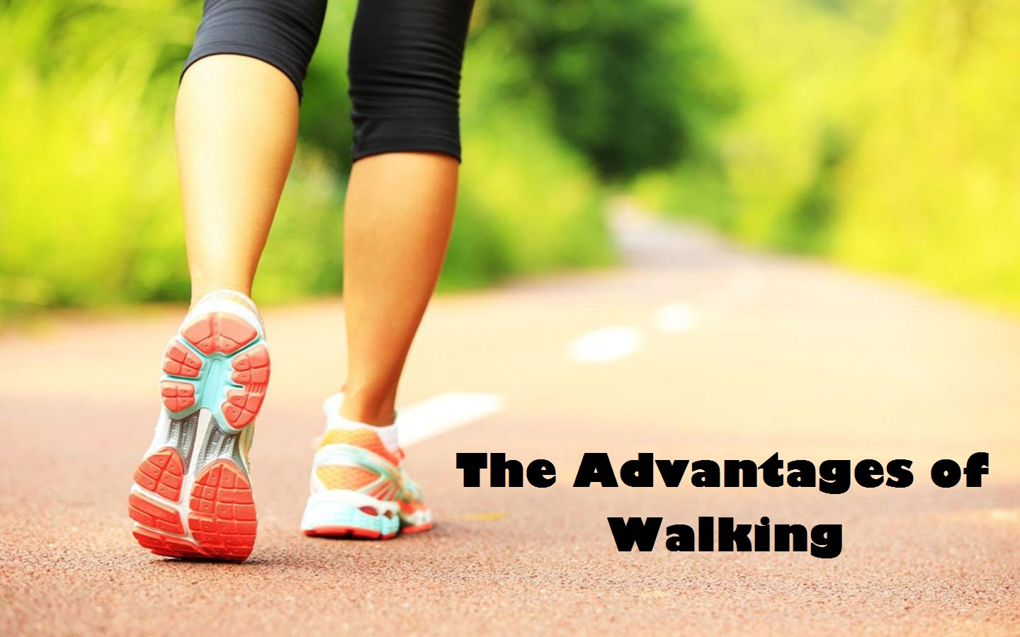 the advantages of walking